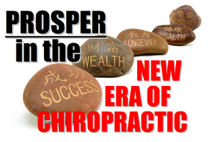 PROSPER in the NEW Chiropractic Era