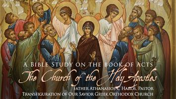 The Church of the Holy Apostles: A Bible Study on the...