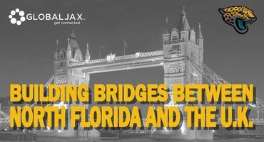 Building Bridges Between North Florida and the U.K. -...