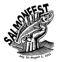 SALMONFEST 2015, July 31st - August 2nd