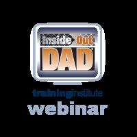 Webinar Training: InsideOut Dad®, October 2015