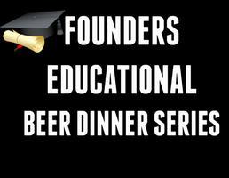 Founders Brewing Co. Educational Beer Dinner Series -...