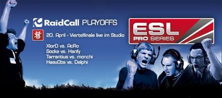 ESL Pro Series RaidCall Playoffs StarCraft II Viertelfi...
