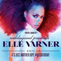 RCS Saturdays with Special Host and performance by ELLE...