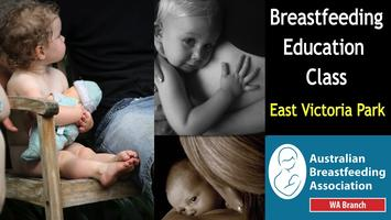 Breastfeeding Education Class East Vic Park OCTOBER