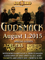 Godsmack Special Guest Adelita's Way & Bad Seed Rising