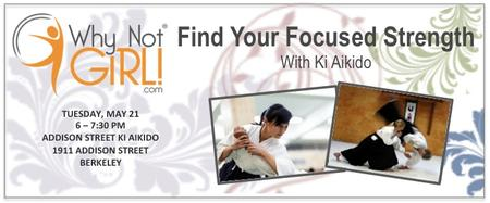 Find your Focused Strength with Ki Aikido