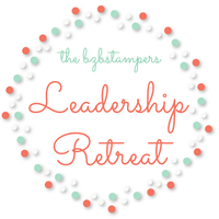 The BZBStampers 1st Annual Leadership Retreat