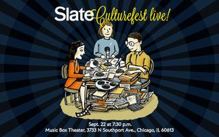SLATE Culture Gabfest LIVE in Chicago