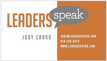 Leaders Speak KC - Public Speaking Workshop - Based on...