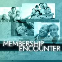 Membership Encounter