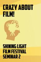 SLFF2013 - Seminar 2 - Crazy About Film