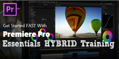 Adobe Premiere Pro Essentials Hybrid Workshop