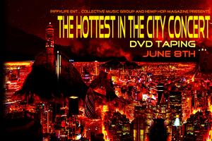 Hottest In The City Concert Dvd Taping