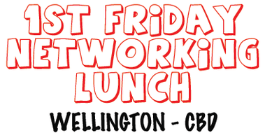 4th September 2015 Friday Networking Lunch Wellington...