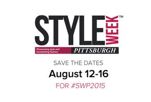 The 3rd Annual Style Week Pittsburgh