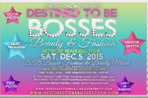 2015 Destined To Be Bosses Fashion & Beauty Business...