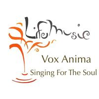 Vox Anima - Singing For The Soul