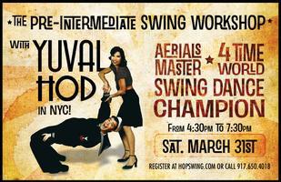 NYC ★ Pre-Intermediate Swing Workshop w World Champion...