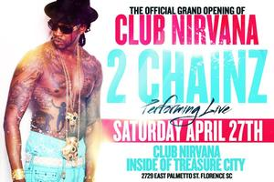 2 CHAINZ LIVE @CLUB NIRVANA