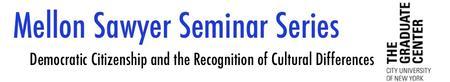 Will Kymlicka: Mellon Sawyer Seminar
