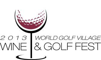 World Golf Village Wine & Golf Fest May 17th-19th