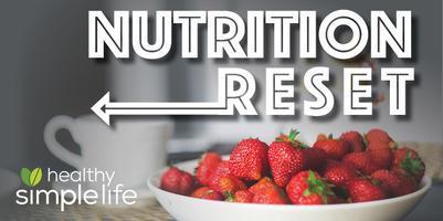 Nutrition Reset (Live, online webinar class!) Hosted...