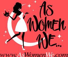 As Women We & Chocolate Secrets