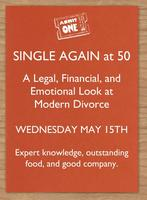 Single Again at 50: A Legal, Financial, and Emotional...