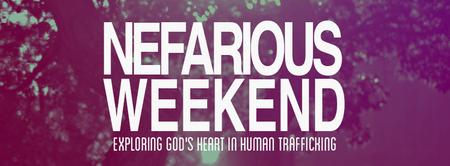 A Nefarious Weekend: Where is God in Human Trafficking?