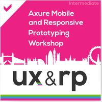 Full-Day Axure Mobile and Responsive Prototyping...