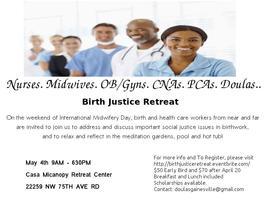 Birth Justice Saturday Retreat