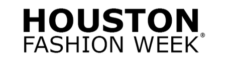 Houston Fashion Week® Vendor Opportunities at the...