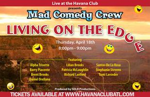 Mad Comedy Show Thursday April 18th. 8-9pm
