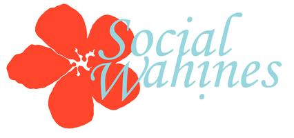 "Social Wahines Presents ""Networking for Wahines,""..."