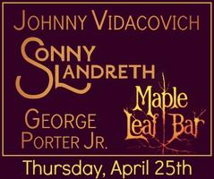 The Trio: Sonny Landreth, George Porter Jr, & Johnny...