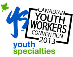 Canadian Youth Workers Convention - Vancouver, BC