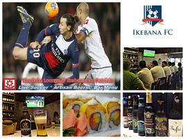 Soccer & Craft Beers @ The Sake Lounge - Ikebana...