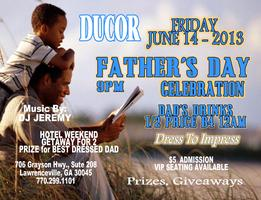 FATHER'S DAY AT DUCOR  Fri June 14