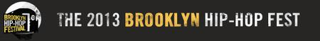 The 9th Annual Brooklyn Hip-Hop Festival: Final Day...