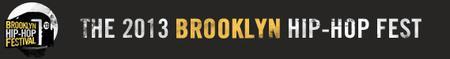 The 9th Annual Brooklyn Hip-Hop Festival: Final Day...