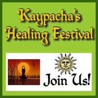 Kaypacha's Healing Festival - Ashland