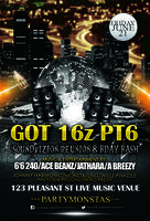 "Got 16z PT6 ""The Soundvizion Reunion & BDAY BASH"" (6'6 240,..."