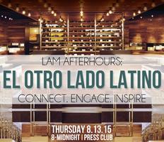 LAM Afterhours: El Otro Lado Latino