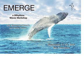 EMERGE - a 5Rhythms® Waves Workshop with Alessandro...