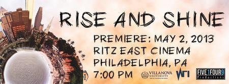"""Rise and Shine"" Premiere"