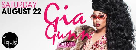 GIA GUNN (RUPAUL DRAG RACE 6) PERFORMING LIVE @ LIQUID...