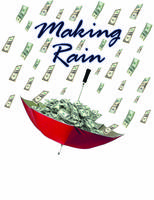 Making Rain - Selling Skills for Professionals and...