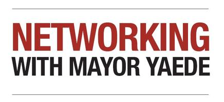 Networking with Mayor Yaede