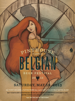 Pinthouse Pizza Belgian Beerfest!!!